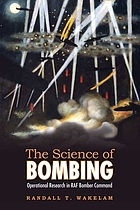 The science of bombing : operational research in RAF Bomber Command