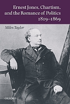 Ernest Jones, Chartism, and the romance of politics, 1819-1869