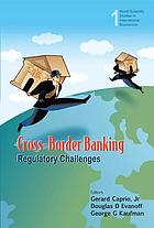 Cross-border banking : regulatory challenges