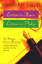 Letters to Karen ; Letters to Philip : on keeping love in marriage