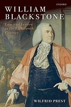 William Blackstone : law and letters in the eighteenth century