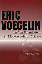 Eric Voegelin and the foundations of modern political science