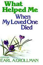 What helped me when my loved one died
