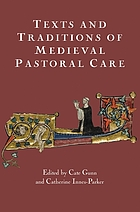 Texts and traditions of medieval pastoral care : essays in honour of Bella Millett