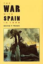The war with Spain in 1898