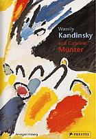 Wassily Kandinsky and Gabriele Münter