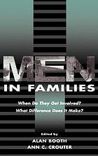 Men in families : when do they get involved? : what difference does it make?