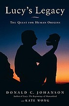 Lucy's legacy : the quest for human origins