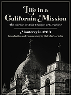 Life in a California mission : Monterey in 1786 : the journals of Jean François de la Pérouse
