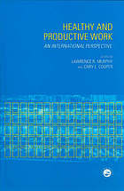 Healthy and productive work : an international perspective