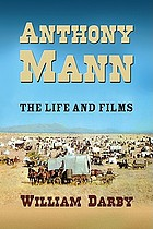 Anthony Mann : the film career