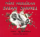 Mike Mulligan and his steam shovelMike Mulligan and his steam shovel