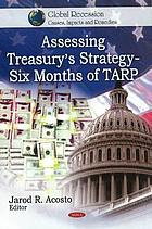 Assessing Treasury's strategy : six months of TARP