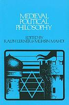 Medieval political philosophy : a sourcebook