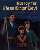 Hurray for Three Kings' Day!