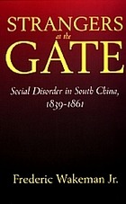 Strangers at the gate; social disorder in South China, 1839-1861