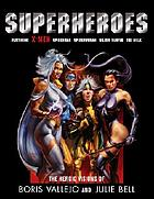 Superheroes : the heroic visions of Boris Vallejo and Julie Bell