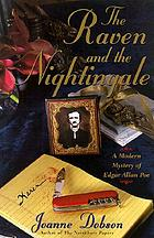 The raven and the nightingale : a modern mystery of Edgar Allan Poe