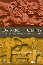 Dancing with giants : China, India, and the global economy