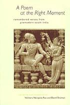A poem at the right moment : remembered verses from premodern South India