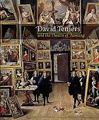"David Teniers and the theatre of painting : [... to accompany the Exhibition ""David Teniers and the Theatre of Painting"" at the Courtauld Institute of Art Gallery, Somerset House, London, 19 October 2006 - 21 January 2007]"