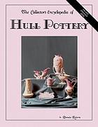 The collectors encyclopedia of Hull pottery
