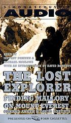 The lost explorer finding Mallory on Mount Everest