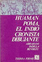 Huamán Poma, el indio cronista dibujante