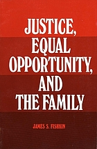 Justice, equal opportunity, and the family