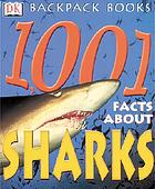1,001 facts about sharks