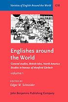 Englishes around the world : studies in honour of Manfred Görlach