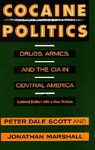 Cocaine politics : drugs, armies, and the CIA in Central America