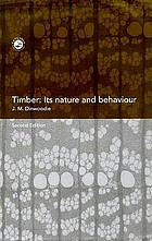 Timber, its nature and behaviour