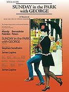 The Shubert Organization and Emanuel Azenberg by arrangement with Playwrights Horizons present Sunday in the park with George : a musical