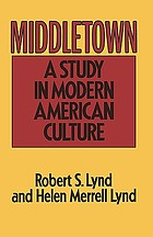 Middletown, a study in contemporary American culture