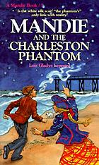 Mandie and the Charleston phantom