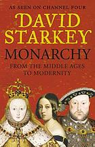 Monarchy : from the Middle Ages to modernity
