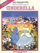 Vocal selections from Walt Disney's Cinderella