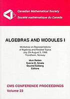 Algebras and modules I : Workshop on Representations of Algebras and Related Topics, July 29-August 3, 1996, Trondheim, Norway