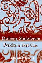 Defining Shakespeare : Pericles as test case