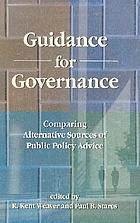 Guidance for governance : comparing alternative sources of public policy advice