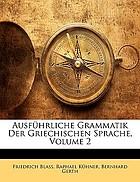Ausführliche grammatik der griechischen sprache