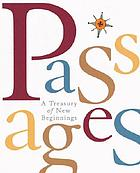 Passages : a treasury of new beginnings