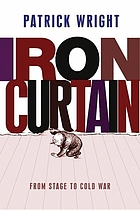Iron curtain : from stage to Cold War