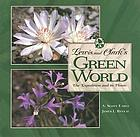 Lewis and Clark's green world : the expedition and its plants