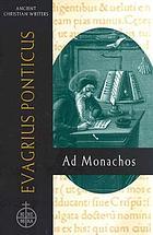 Evagrius Ponticus, Ad monachos