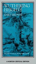 Wuthering Heights; an authoritative text with essays in criticism