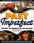 Past imperfect : history according to the movies