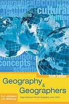 Geography & geographers : Anglo-American human geography since 1945