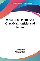 What is religion? and other new articles and letters